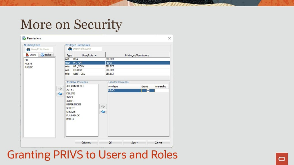 More on Security Granting PRIVS to Users and Ro...