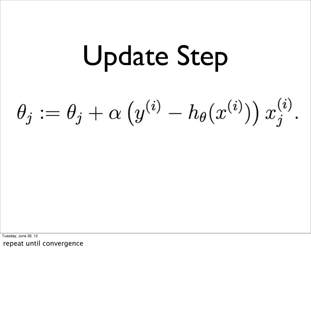 Update Step Tuesday, June 26, 12 repeat until c...
