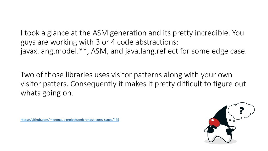 I took a glance at the ASM generation and its p...