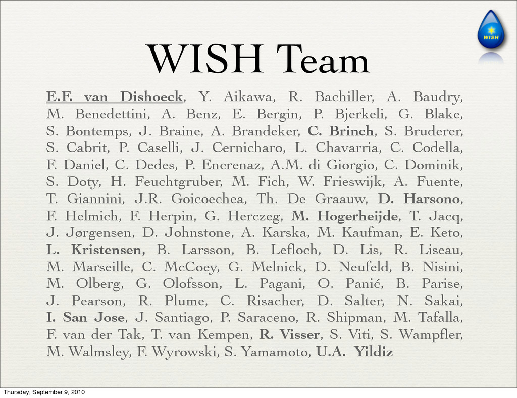 WISH Team E.F. van Dishoeck, Y. Aikawa, R. Bach...