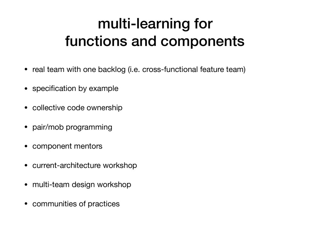 multi-learning for functions and components • r...