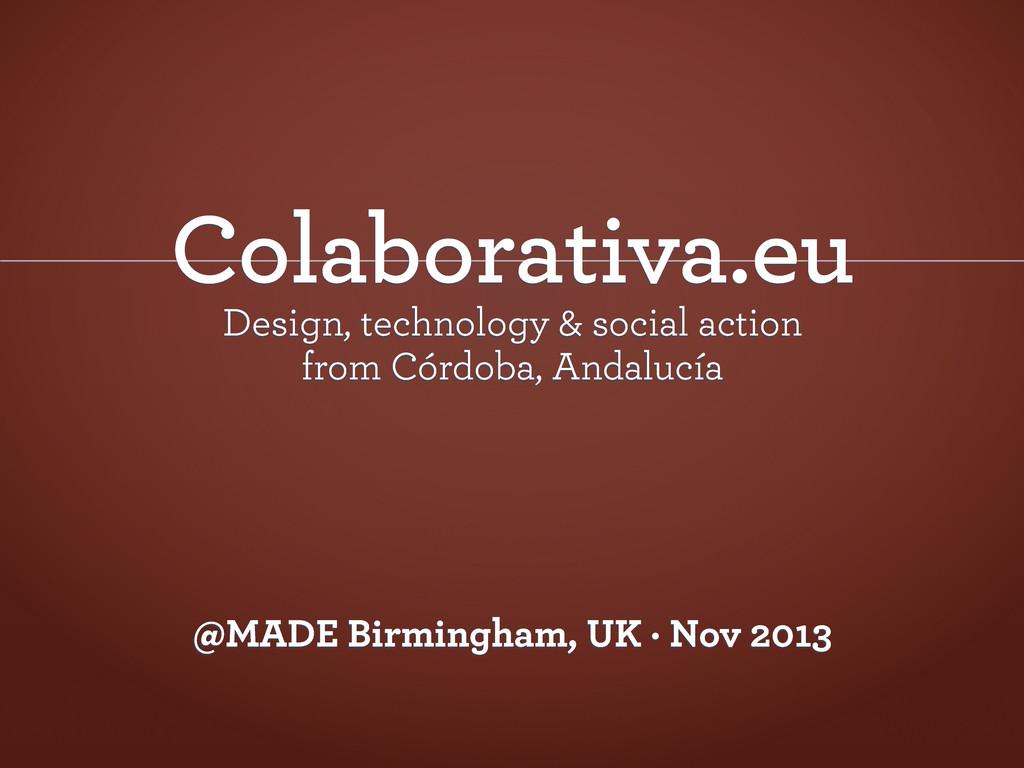 Colaborativa.eu Design, technology & social act...