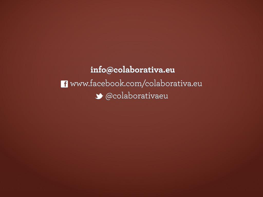 t @colaborativaeu f www.facebook.com/colaborati...