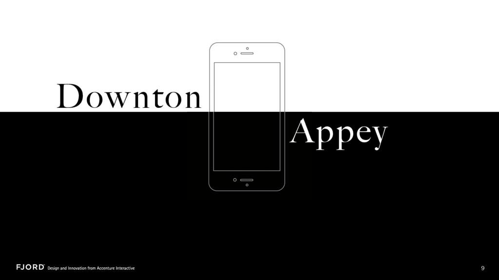 Downton 9 Appey