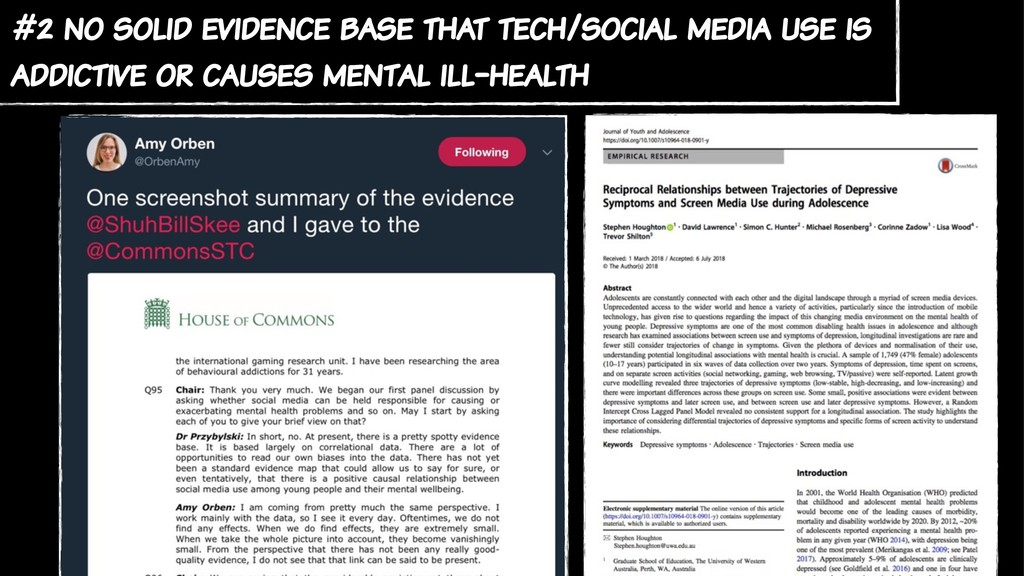 #2 no solid evidence base that tech/social medi...