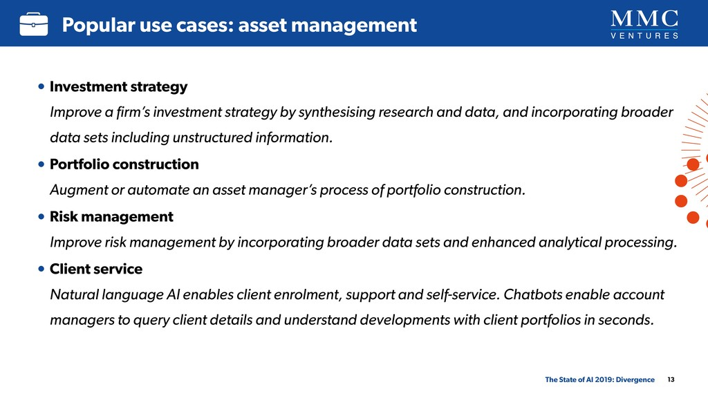 13 Popular use cases: asset management The Stat...