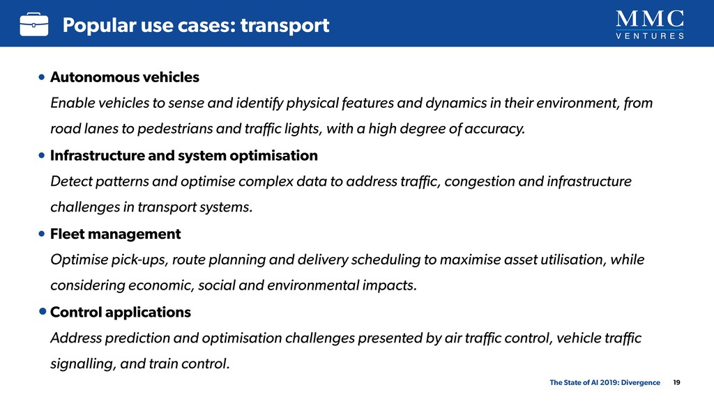 19 Popular use cases: transport The State of AI...