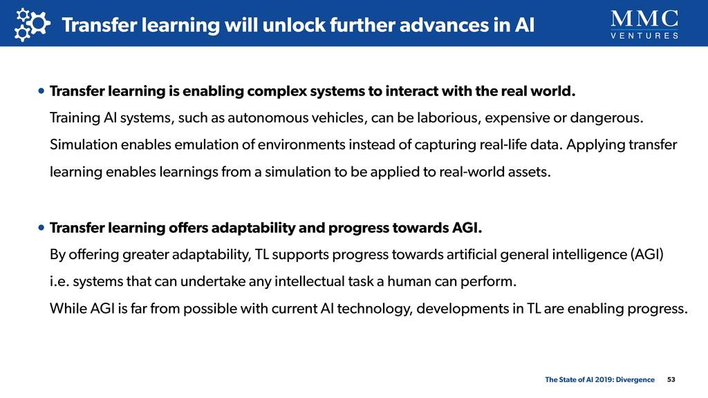 53 Transfer learning will unlock further advanc...
