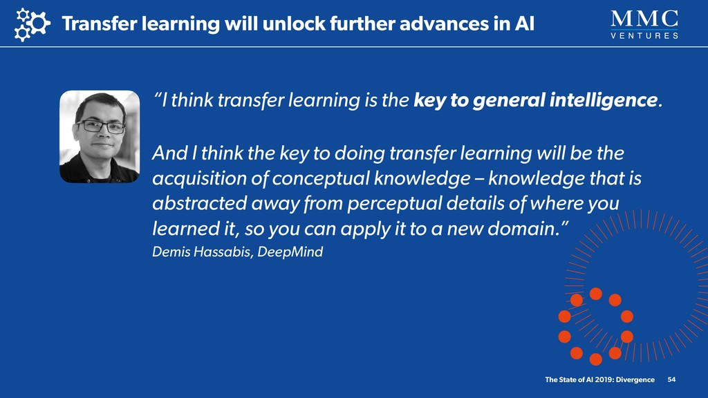 """I think transfer learning is the key to genera..."
