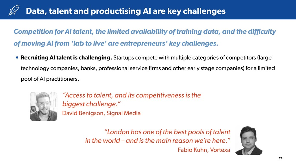79 • Recruiting AI talent is challenging. Start...