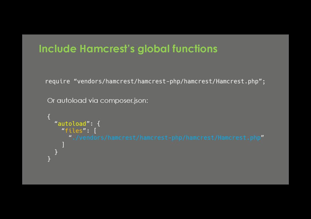 "require ""vendors/hamcrest/hamcrest-php/hamcrest..."