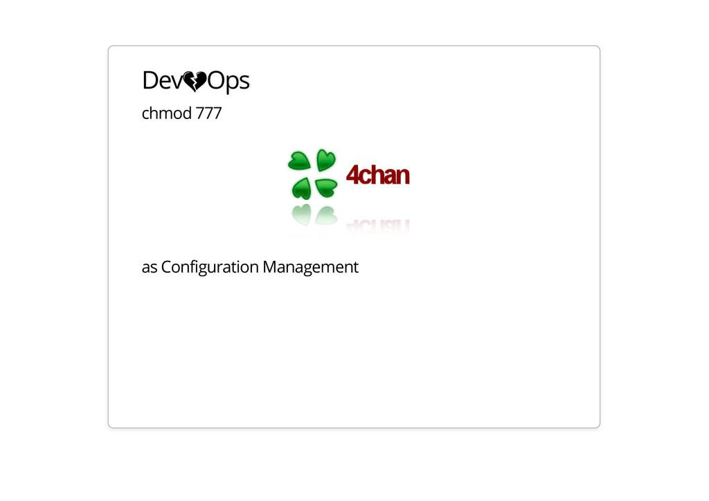 DevOps chmod 777 as Configuration Management