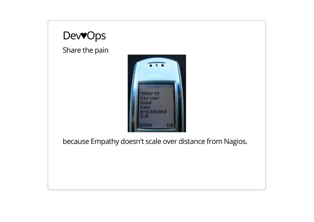 Dev♥Ops Share the pain because Empathy doesn't ...