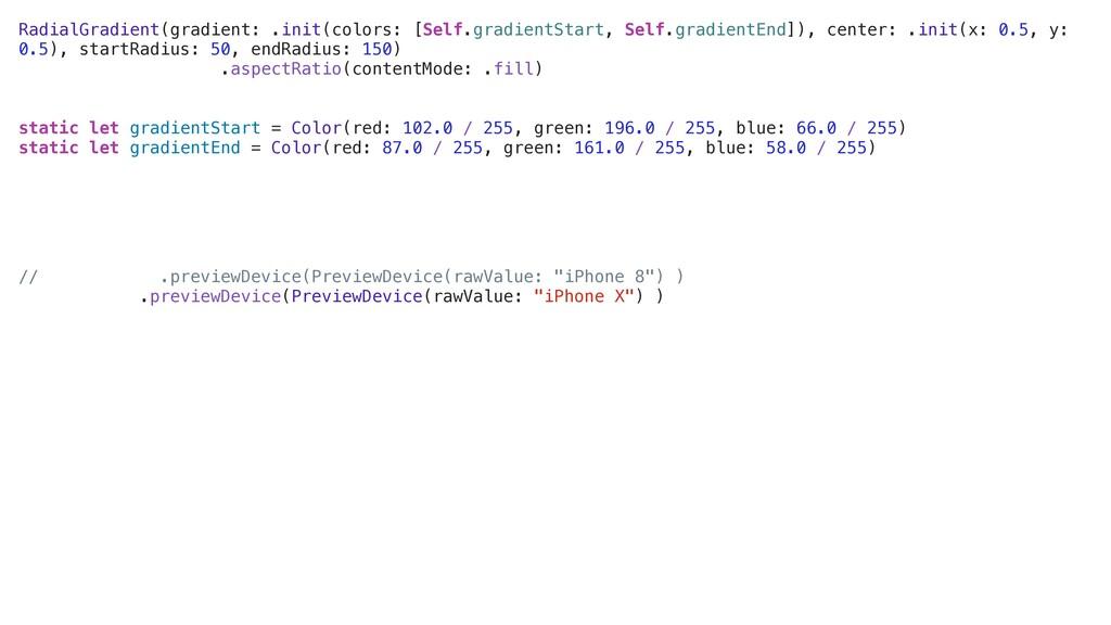 RadialGradient(gradient: .init(colors: [Self.gr...