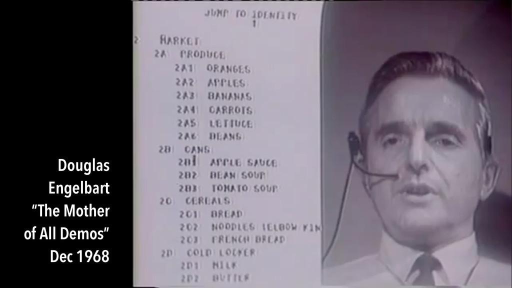 "Douglas Engelbart ""The Mother of All Demos"" Dec..."
