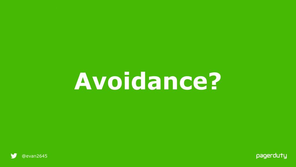 9/25/16 @evan2645 Avoidance? RESILIENT INFRASTR...