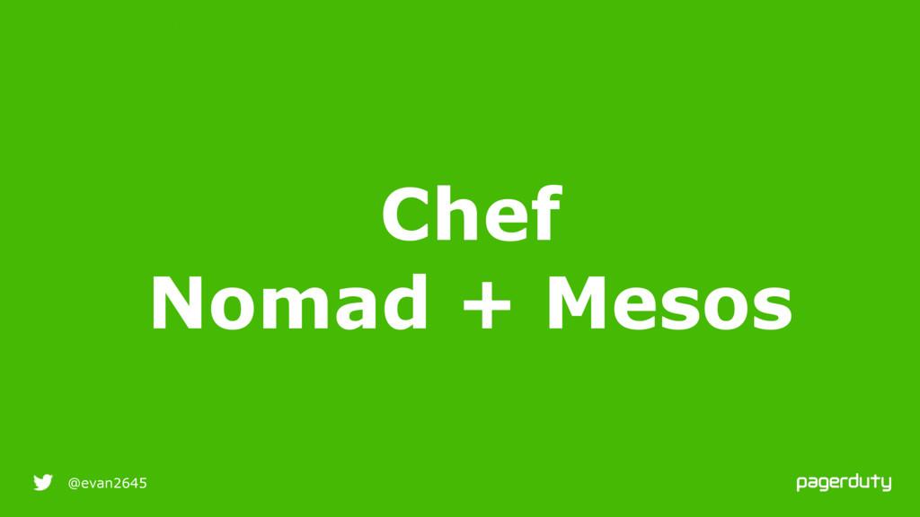 9/25/16 @evan2645 Chef RESILIENT INFRASTRUCTURE...