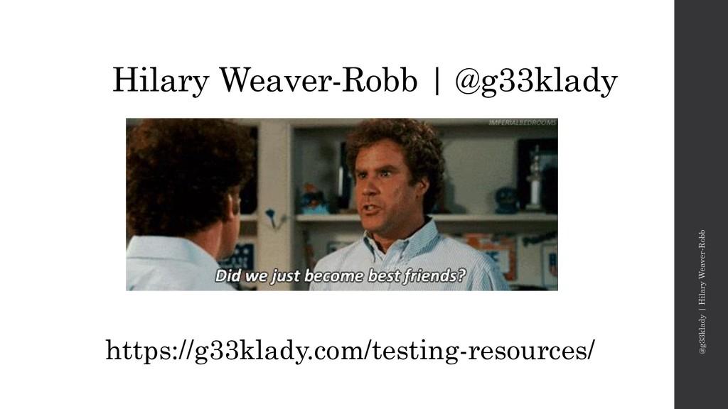 Hilary Weaver-Robb | @g33klady @g33klady | Hila...