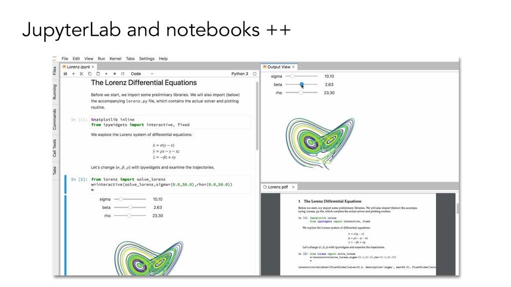 JupyterLab and notebooks ++