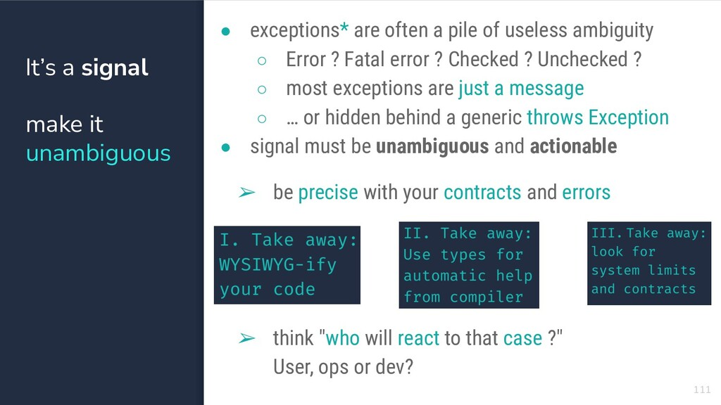 ● exceptions* are often a pile of useless ambig...