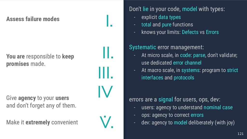 121 Don't lie in your code, model with types: -...