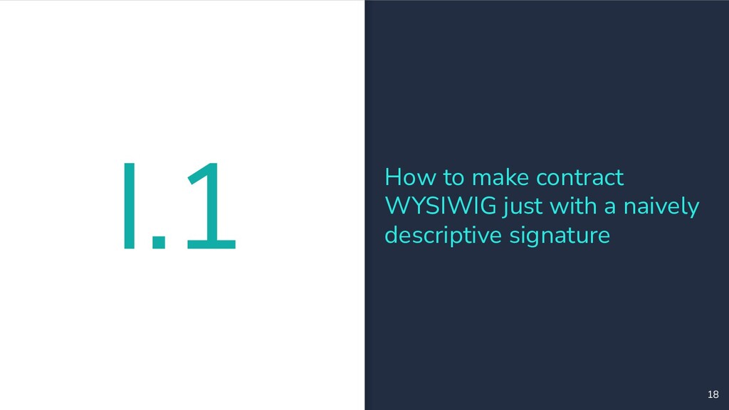 18 How to make contract WYSIWIG just with a nai...
