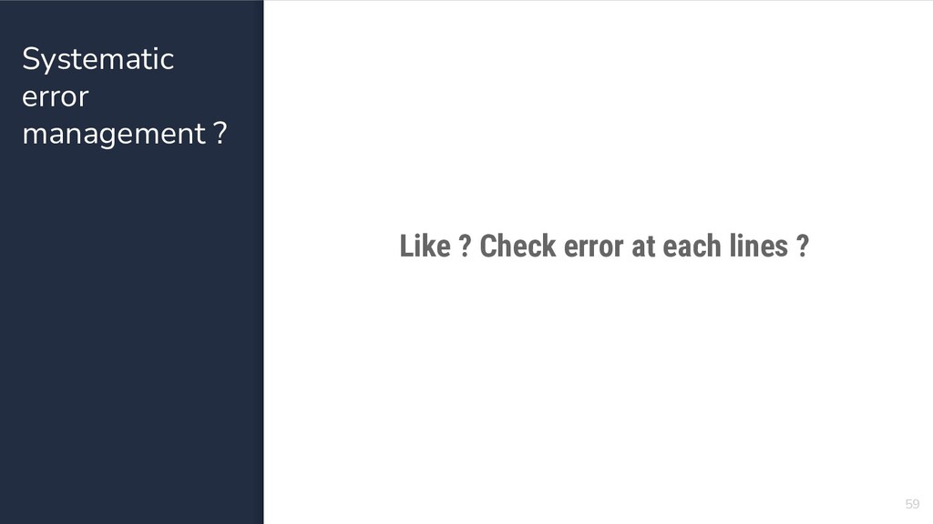 Systematic error management ? 59 Like ? Check e...
