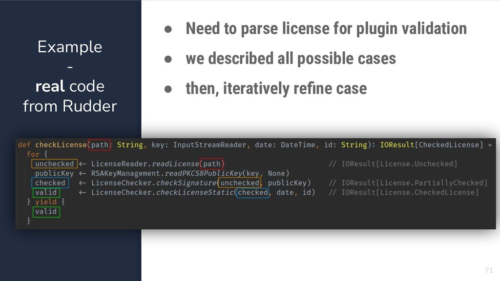 Example - real code from Rudder 71 ● Need to pa...
