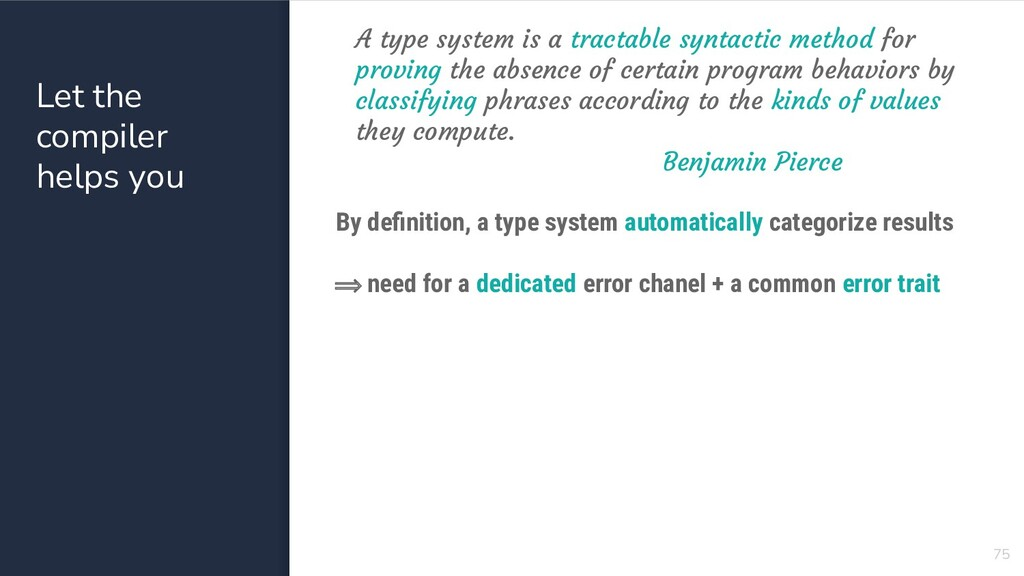 75 A type system is a tractable syntactic metho...