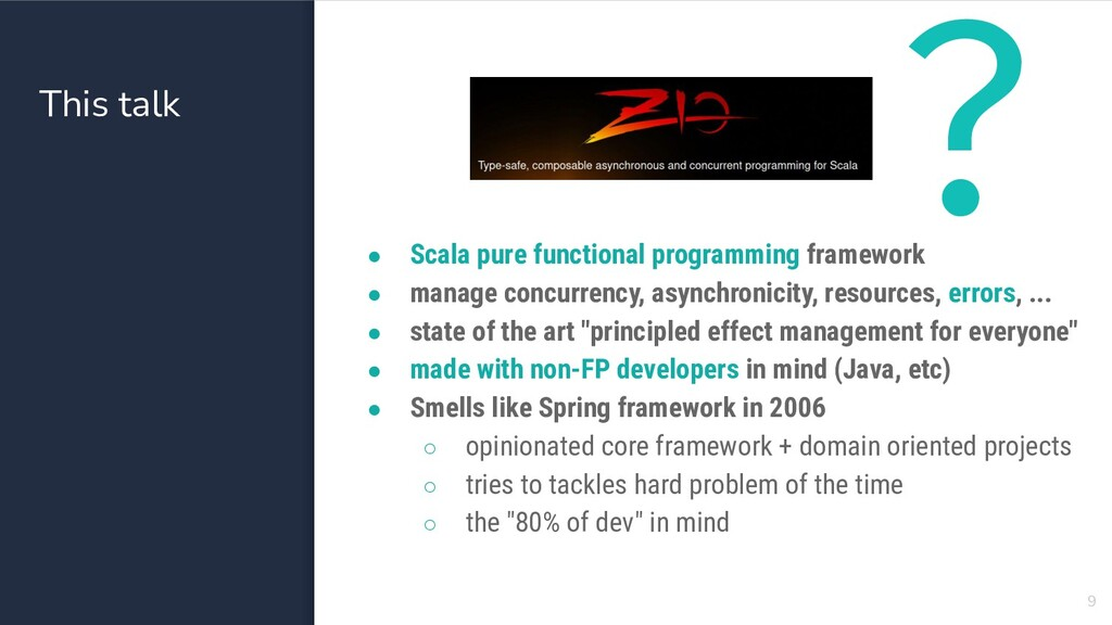 This talk ● Scala pure functional programming f...