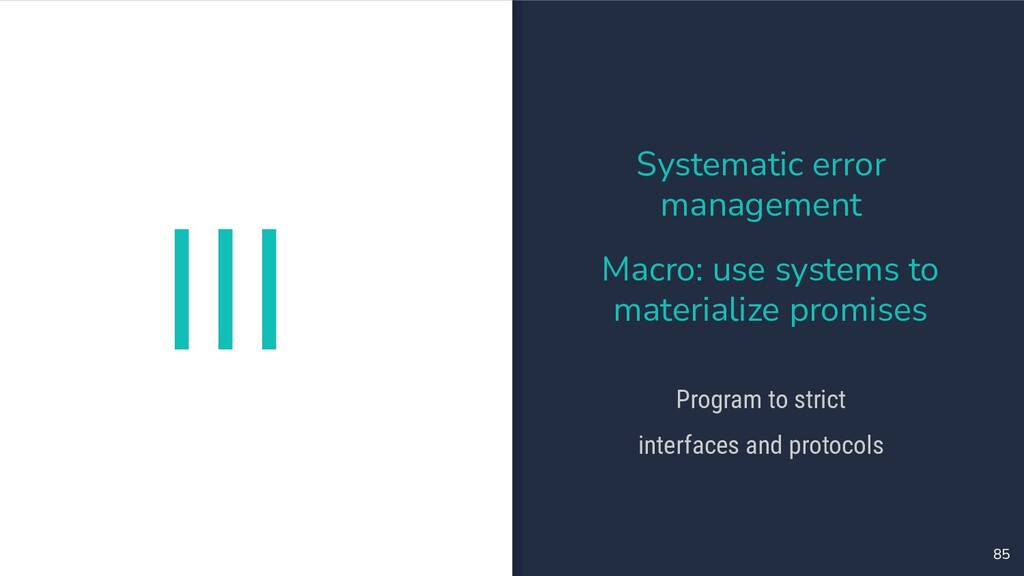 III 85 Systematic error management Macro: use s...