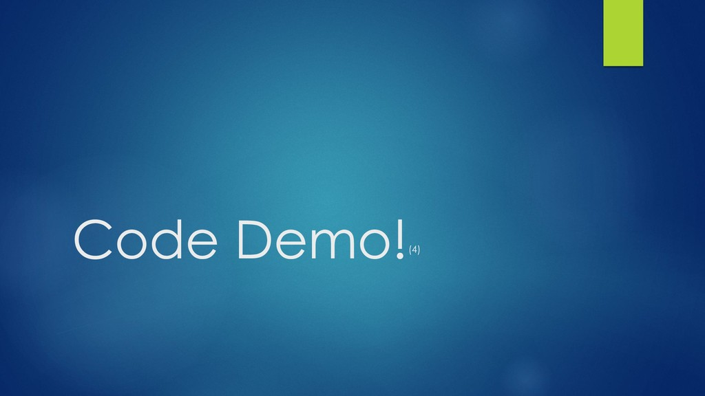 Code Demo!(4)