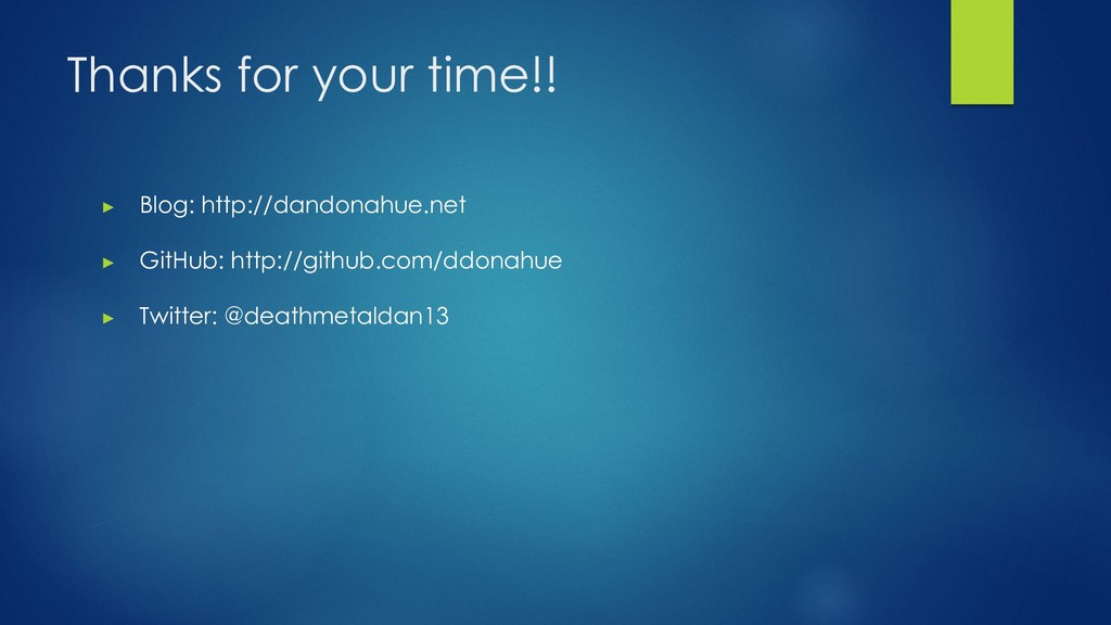 Thanks for your time!! ▶ Blog: http://dandonahu...