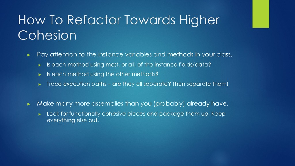 How To Refactor Towards Higher Cohesion ▶ Pay a...