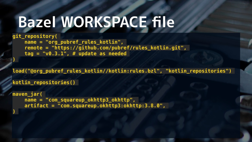 "Bazel WORKSPACE file git_repository( name = ""org..."