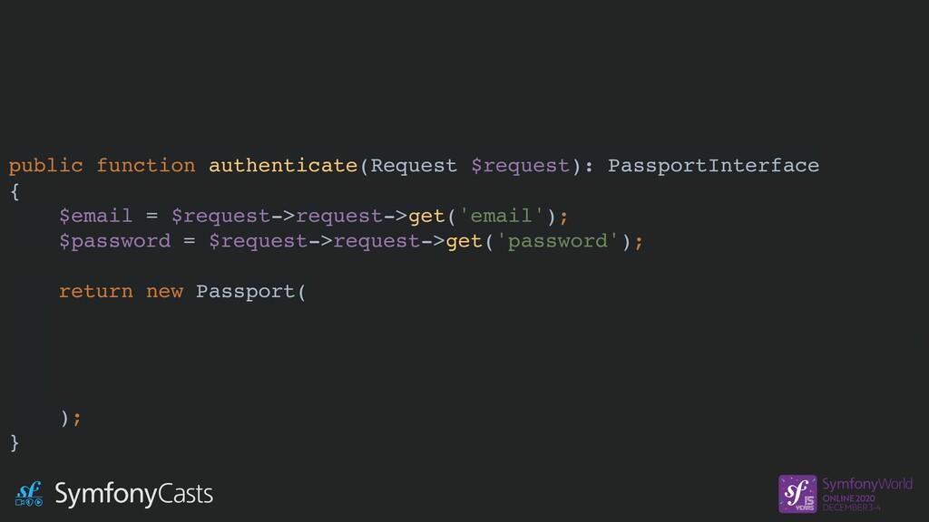 public function authenticate(Request $request):...