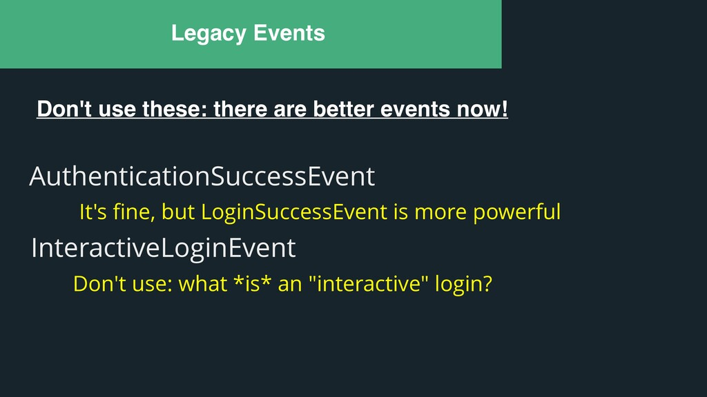 Legacy Events AuthenticationSuccessEvent It's fi...