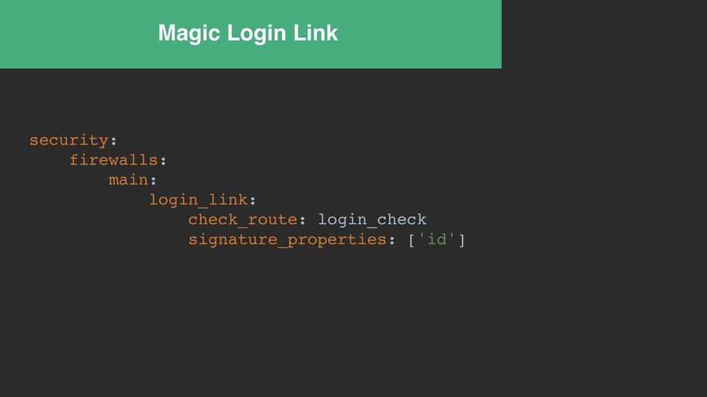 Magic Login Link security: firewalls: main: log...