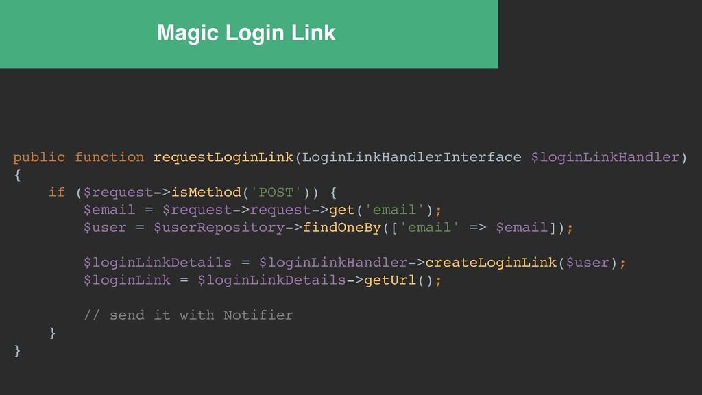 Magic Login Link public function requestLoginLi...