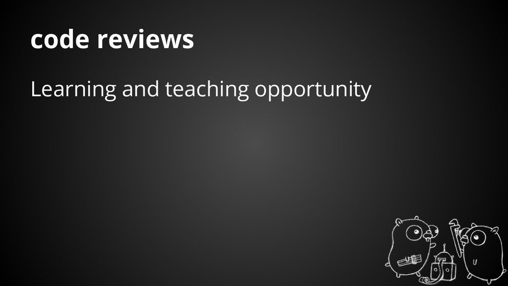Learning and teaching opportunity code reviews