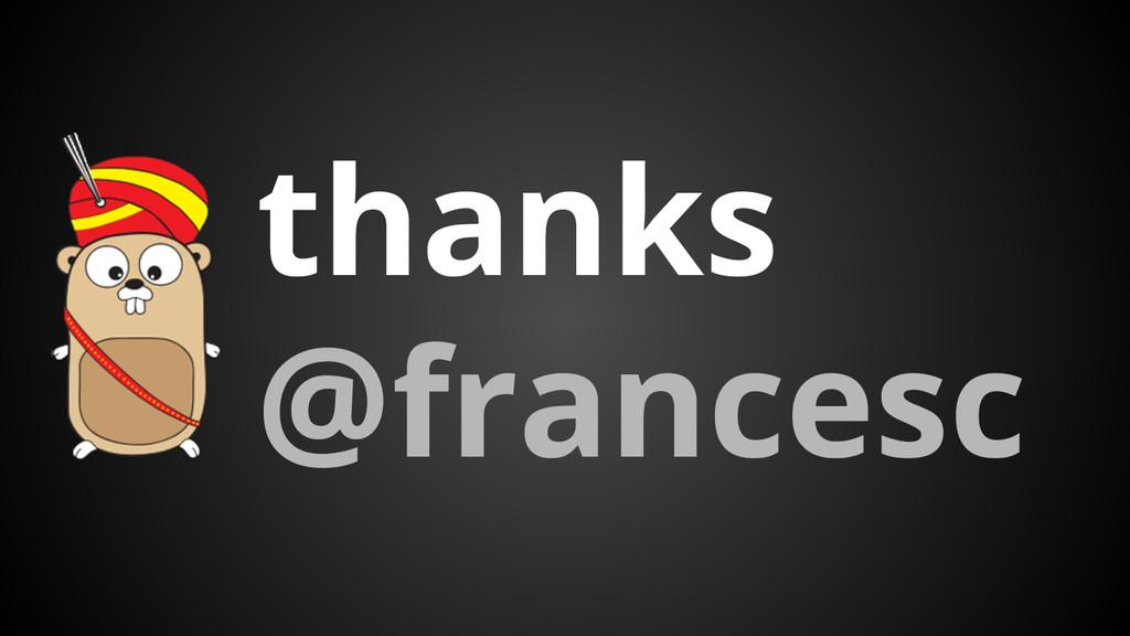 thanks @francesc