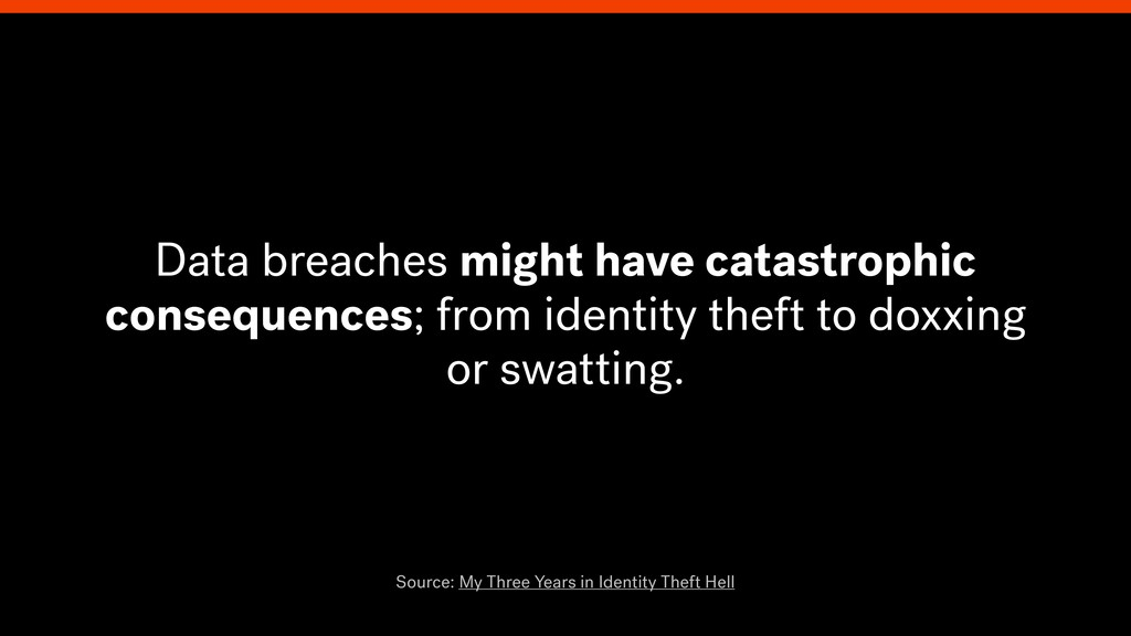 Data breaches might have catastrophic consequen...
