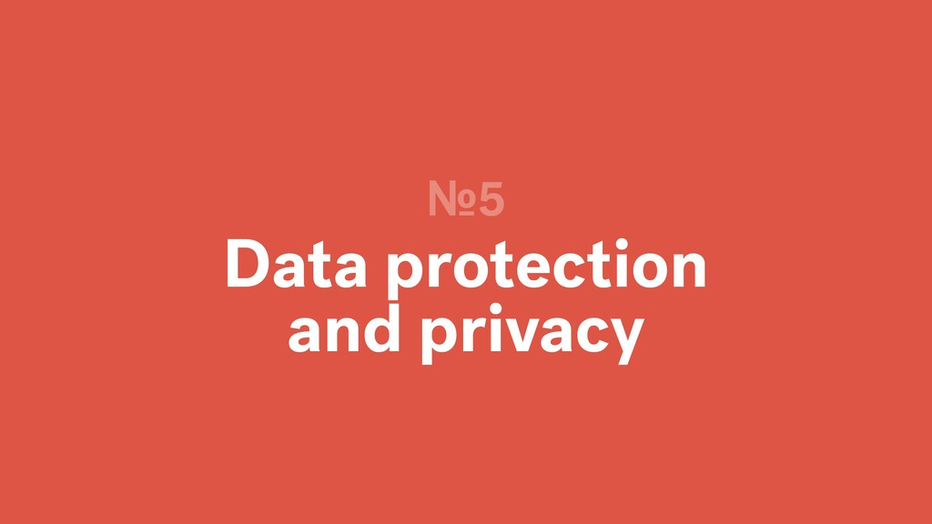 Data protection and privacy №5