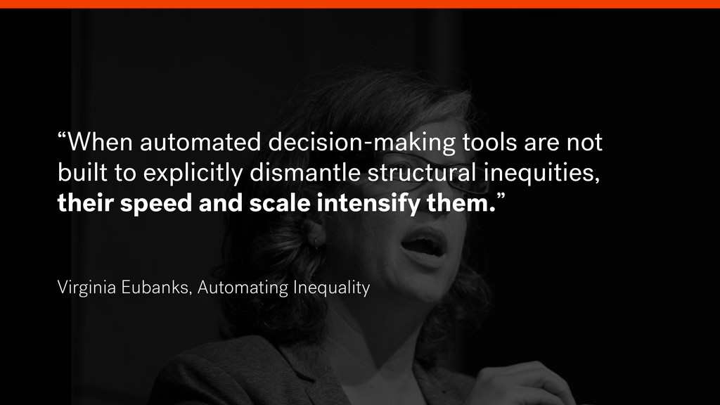"""""""When automated decision-making tools are not b..."""