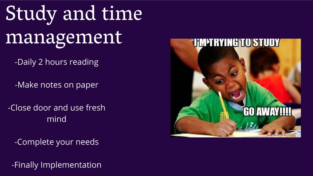 Study and time management -Daily 2 hours readin...