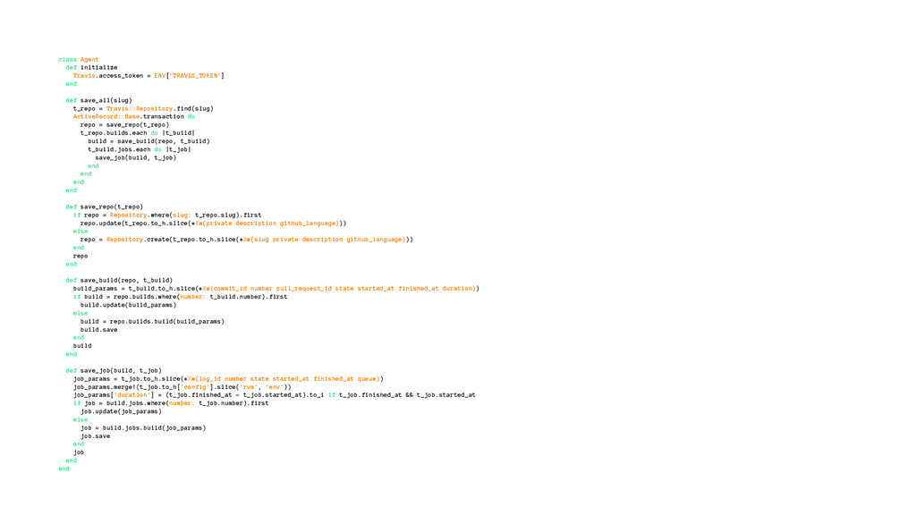 class Agent def initialize Travis.access_token ...