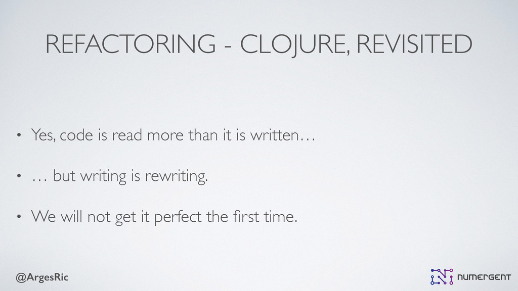 @ArgesRic REFACTORING - CLOJURE, REVISITED • Ye...