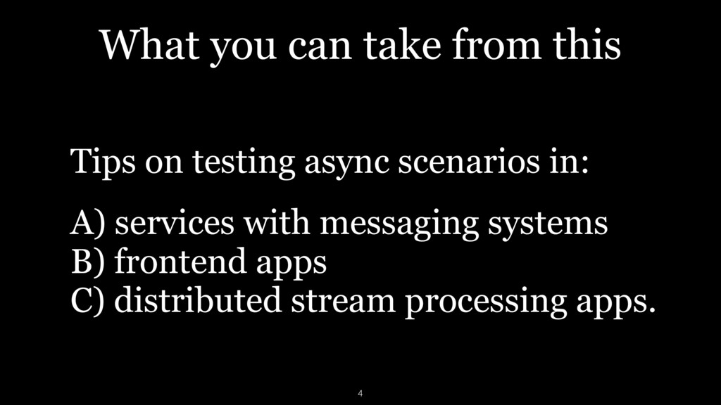 What you can take from this Tips on testing asy...