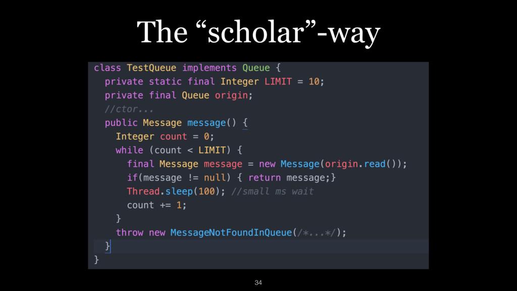 "The ""scholar""-way 34"