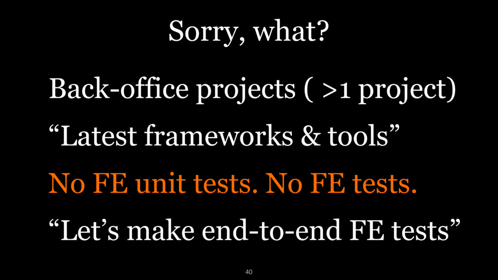 Sorry, what? Back-office projects ( >1 project)...
